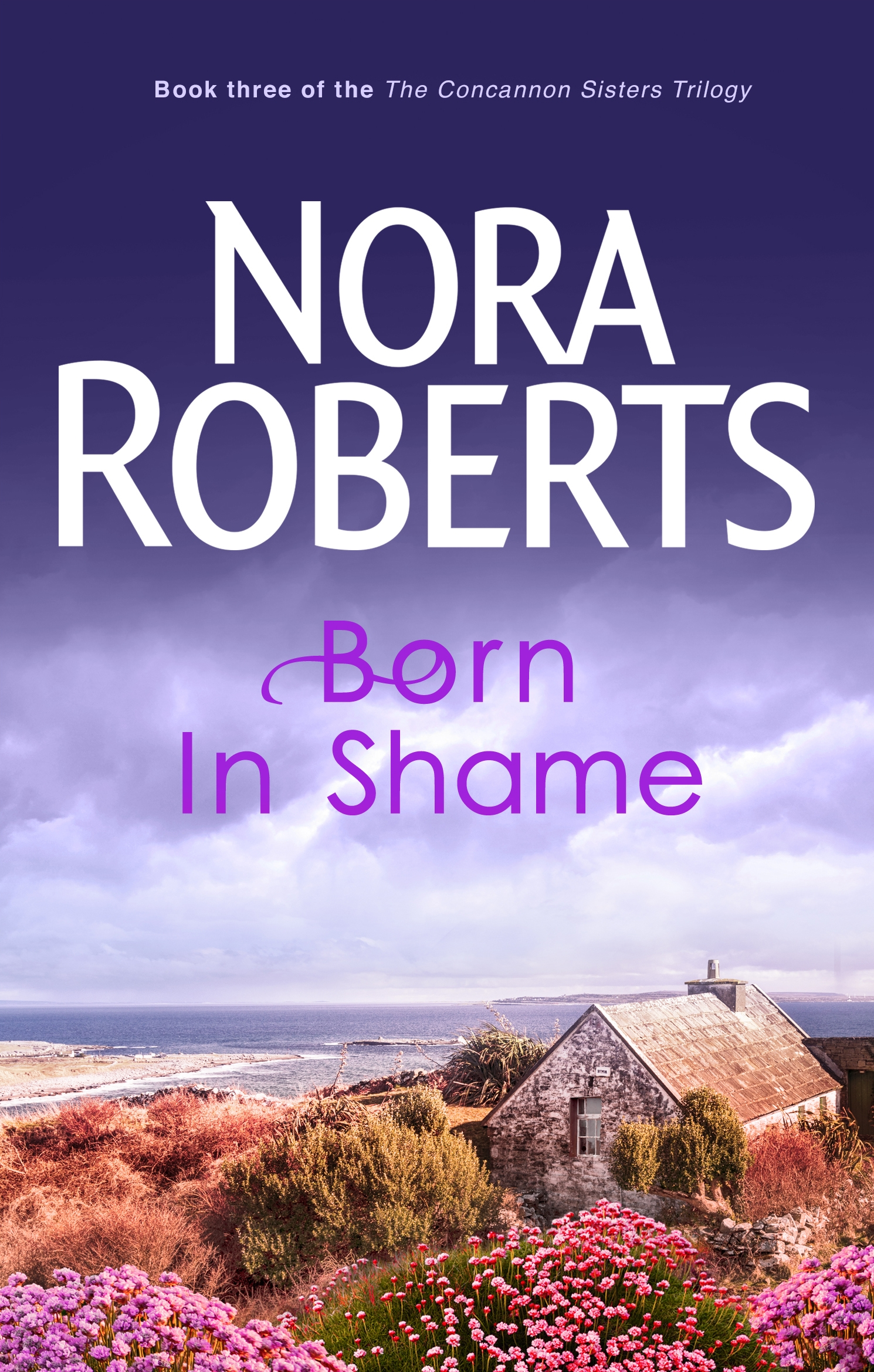 Nora Roberts Born In Shame Ebook