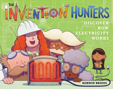 How Electricity Works >> The Invention Hunters Discover How Electricity Works By